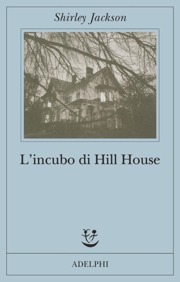 L'incubo di Hill House, di Shirley Jackson